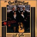 Still Rollin' - Chuck Wagon Gang