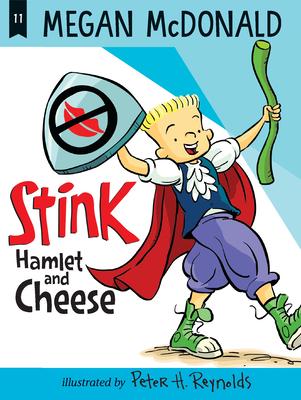 Stink: Hamlet and Cheese - McDonald, Megan