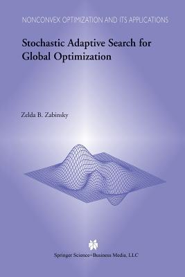 Stochastic Adaptive Search for Global Optimization - Zabinsky, Z B