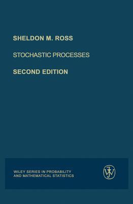 Stochastic Processes - Ross, Sheldon M