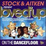 Stock & Aitken Present Loved Up