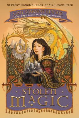 Stolen Magic - Levine, Gail Carson