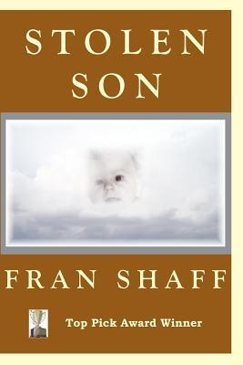 Stolen Son - Shaff, Fran
