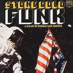 Stone Cold Funk: A Galaxy of Original Rare Grooves