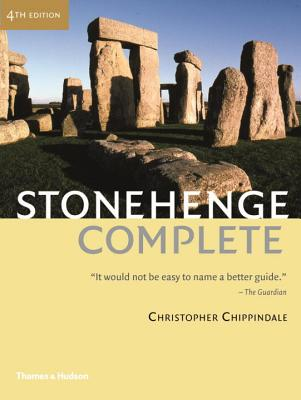 Stonehenge Complete - Chippindale, Christopher