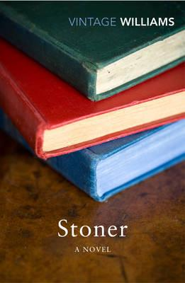 Stoner: A Novel - Williams, John, and McGahern, John (Introduction by)