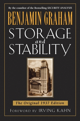 Storage and Stability: The Original 1937 Edition - Graham, Benjamin