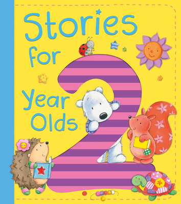 Stories for 2 Year Olds - Lipniacka, Ewa, and Ritchie, Alison, and Brown, Jo