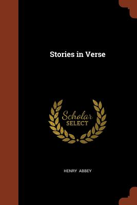 Stories in Verse - Abbey, Henry