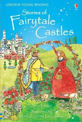 Stories of Fairytale Castles - Lester, Anna