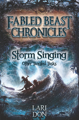 Storm Singing and other Tangled Tasks - Don, Lari