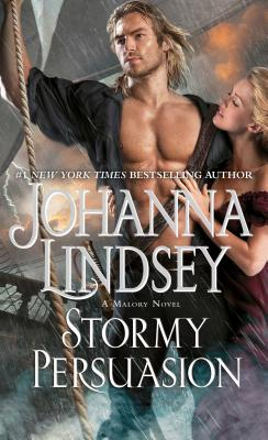 Stormy Persuasion: A Malory Novel - Lindsey, Johanna
