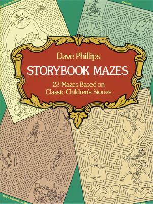 Storybook Mazes - Phillips, Dave