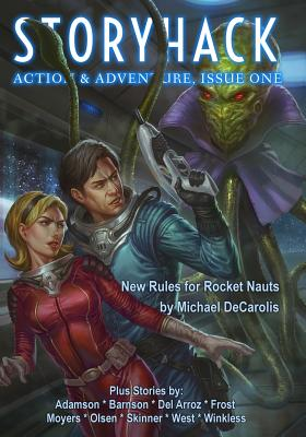 Storyhack Action & Adventure, Issue 1 - Decarolis, Michael (Contributions by), and Winkless, Kevyn (Contributions by), and Barnson, Jay (Contributions by)