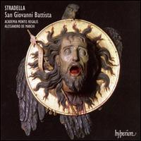 Stradella: San Giovanni Battista - Anke Herrmann (soprano); Antonio Abete (bass); Elena Cecchi Fedi (soprano); Fredrik Akselberg (tenor);...