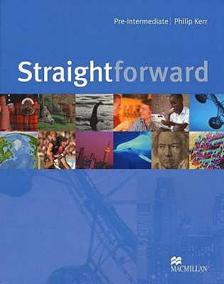 Straightforward Pre-Intermediate: Student's Book - Kerr, Philip