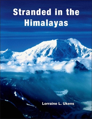 Stranded in the Himalayas, Activity - Ukens, Lorraine L