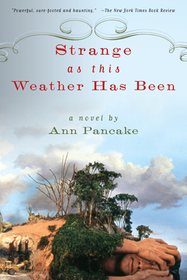 Strange as This Weather Has Been - Pancake, Ann