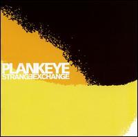 Strange Exchange - Plankeye