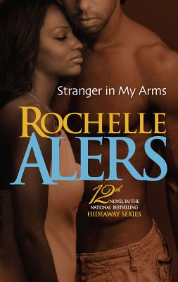 Stranger in My Arms - Alers, Rochelle
