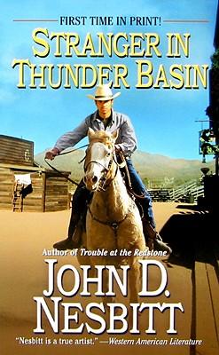 Stranger in Thunder Basin - Nesbitt, John D