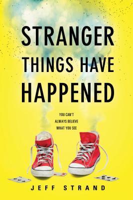Stranger Things Have Happened - Strand, Jeff