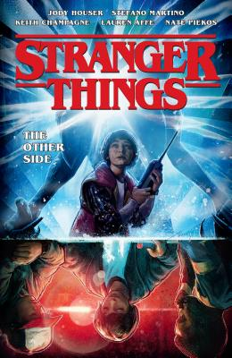 Stranger Things: The Other Side (Graphic Novel) - Houser, Jody