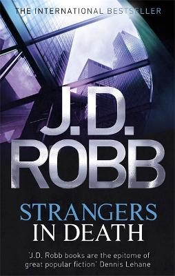 Strangers in Death - Robb, J. D.