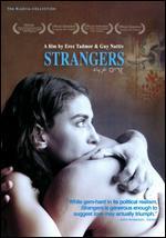 Strangers - Erez Tadmor; Guy Nattiv