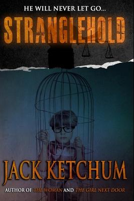 Stranglehold - Ketchum, Jack