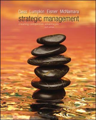 strategic management dess lumpkin eisner Solutions to strategic management text and cases dess lumpkin eisner mcnamara 6th edition.