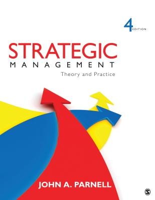 Strategic Management: Theory and Practice - Parnell, John A