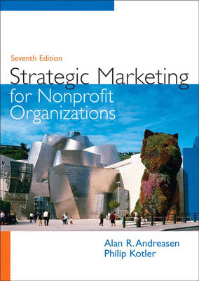 Strategic Marketing for Non-Profit Organizations - Andreasen, Alan, and Kotler, Philip