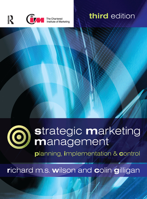 Strategic Marketing Management - Wilson, Richard