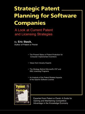 Strategic Patent Planning for Software Companies - Stasik, Eric