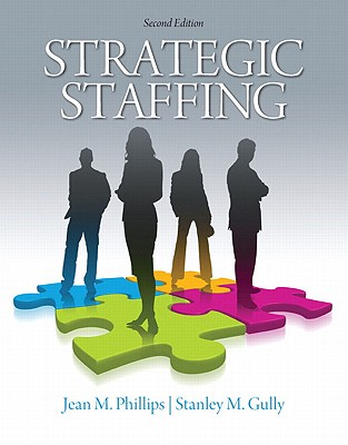 Strategic Staffing - Phillips, Jean, and Gully, Stan