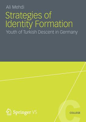Strategies of Identity Formation: Youth of Turkish Descent in Germany - Mehdi, Ali