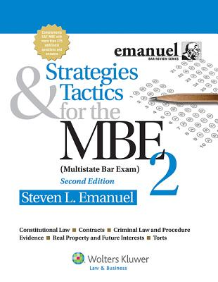 Strategies & Tactics for the MBE 2, 2nd Edition - Emanuel, Steven
