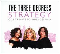 Strategy: Our Tribute to Philadelphia - Three Degrees