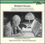 Strauss: Concerto for Oboe & Small Orchestra; Le Bourgeois Gentilhomme