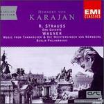 Strauss: Don Quixote; Wagner: Tannhäuser; Die Meistersinger Von Nürnberg