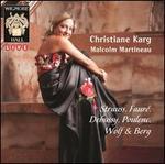 Strauss, Faur�, Debussy, Poulenc, Wolf & Berg