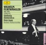 Strauss: Sinfonia domestica; Don Juan