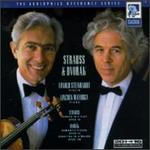 Strauss: Sonata in E flat/Dvorak: Romantic Pieces/Sonatina in G major