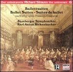 Strauss, the Unknown, Vol. 6: Ballet Suites