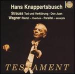 Strauss: Tod und Verklärung; Don Juan; Wagner: Rienzi Overture; Parsifal Excerpts