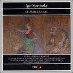 Stravinsky: Chamber Music