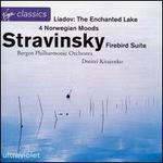 Stravinsky: Firebird Suite; 4 Norwegian Moods; Lyadov: The Enchanted Lake