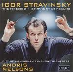 Stravinsky: Firebird; Symphony of Psalms