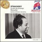 Stravinsky: Le Sacre du Printemps; Pétrouchka
